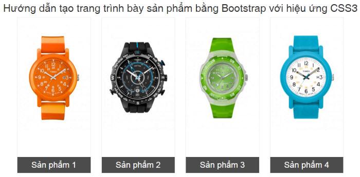 Hướng dẫn tạo trang trình bày sản phẩm bằng Bootstrap với hiệu ứng CSS3