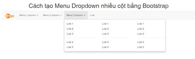 Hướng dẫn tạo Menu Dropdown nhiều cột bằng Bootstrap