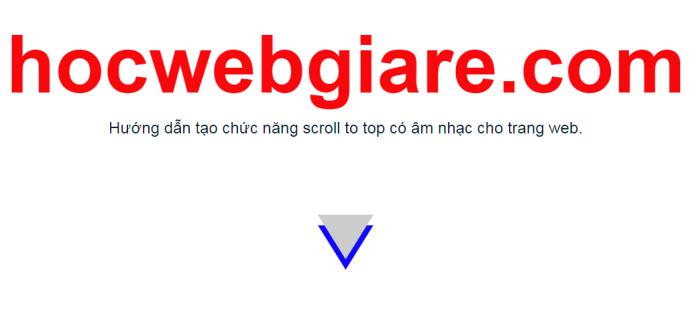 Hướng dẫn tạo chức năng scroll to top có âm nhạc cho trang web