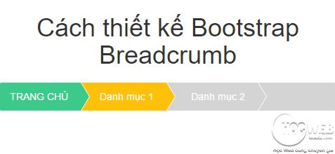 Cách thiết kế Bootstrap Breadcrumb